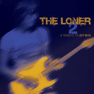 The Loner 2 – A Tribute To Jeff Beck