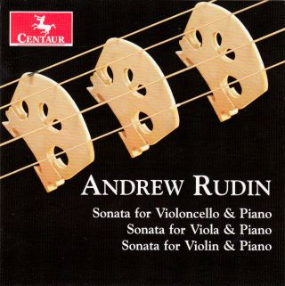 Andrew Rudin; Three String Sonatas
