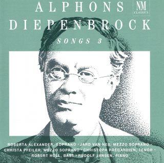 ALPHONS DIEPENBROCK / SONGS 3