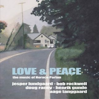 Love & Peace - The Music of Horace Parlan