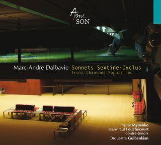 Sonnets Sextine - Cyclus - Trois Chansons Populaires