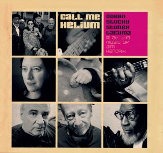 Call Me Helium - The Music Of Jimi Hendrix