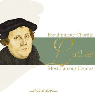 Luther – Most Famous Hymns