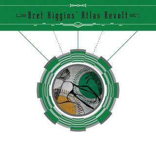 Bret Higgins' Atlas Revolt
