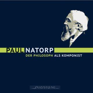 Paul Natorp – Der Philosoph als Komponist