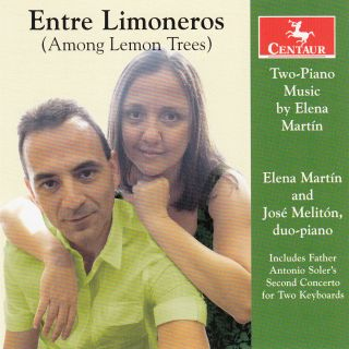 Entre Limoneros Two-Piano Music By Elena Martin