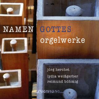 NAMEN GOTTES - Works for organ
