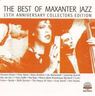 The Best of Maxanter Jazz (15th Anniversary Collector Edition)