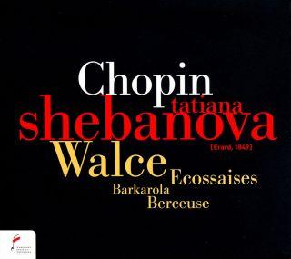 Walzes/Barcarolle/Berceuse/Ecossaises