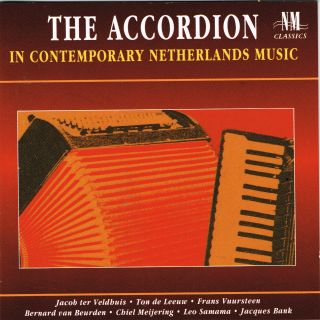 THE ACCORDION IN CONTEMPORARY NETHERLANDS MUSIC