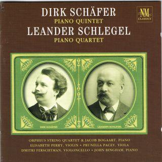 DIRK SCHÄFER, PIANO QUINTET/LEANDER SCHLEGEL, PIANO QUARTET