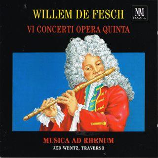 WILLEM DE FESCH / VI CONCERTI OPERA QUINTA