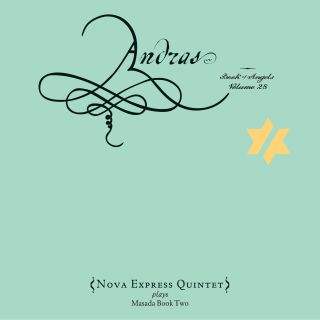 Andras / Book Of Angels Volume 28