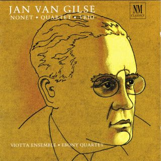 JAN VAN GILSE Nonet * Quartet * Trio