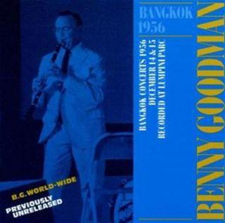 Benny Goodman  - Bangkok 1956