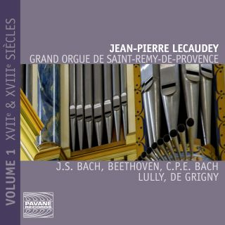 Grand Orgue de Saint-Rémy-de-Provence - Vol. 1: 17th & 18th centuries