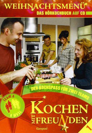 Kochen mit Freunden - Weihnachtsmenu