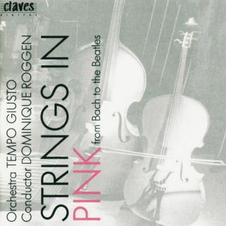Strings In Pink - From Bach to the Beatles