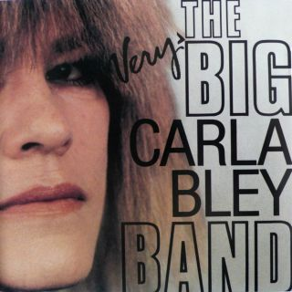The Very Big Carla Bley Band