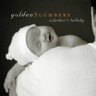 Golden Slumbers: A Father