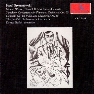 Symphony Concertante for Piano and Orchestra and Concerto No. 1 for Violin and Orchestra