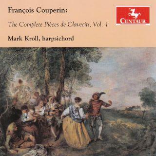 The Complete Pieces de Clavecin, Vol. 1