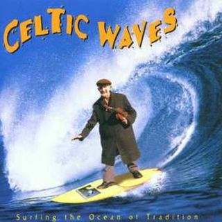 Celtic Waves - Surfing The Ocean...