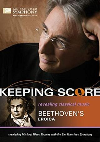 Keeping Score Beethoven Eroica