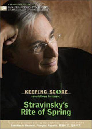 Keeping Score Stravinsky Rite
