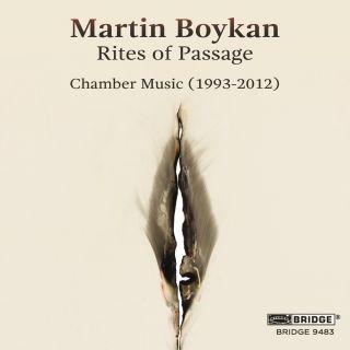 Rites of Passage - Chamber Music (1993-2012)