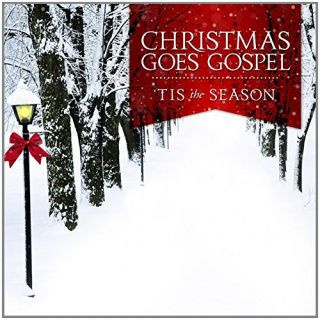 Gospel Goes Christmas: Tis the Season
