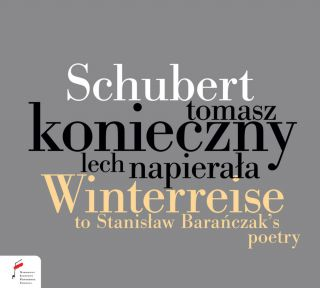 Schubert. Winterreise (to Baranczak