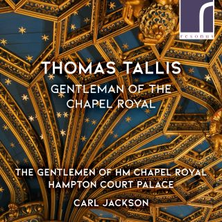Thomas Tallis - Gentleman of the Chapel Royal