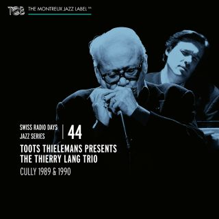 Swiss Radio Days Jazz Series Vol. 44 / Toots Thielemans presents The Thierry Lang Trio Cully 1989 & 1990