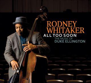All Too Soon: The Music of Duke Ellington