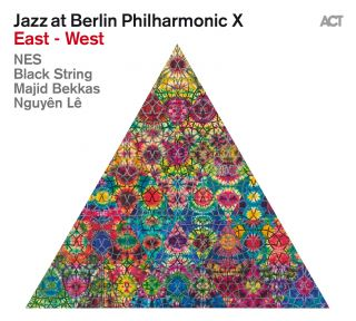 Jazz at Berlin Philharmonic X East – West