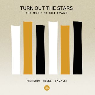 Turn Out The Stars - The Music of Bill Evans