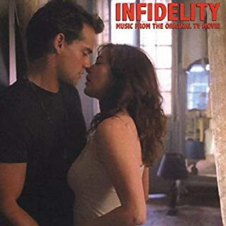 Infidelity / Music From Original Tv