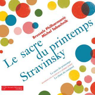Le Sacre du Printemps / Le Chant du Rossignol - Stravinsky