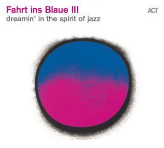 Fahrt ins Blaue III - dreamin in the spirit of jazz