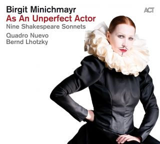 As An Unperfect Actor – Nine Shakespeare Sonnets