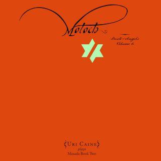Moloch: Book Of Angels Vol. 6