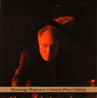 Coleman Plays Gebirtig