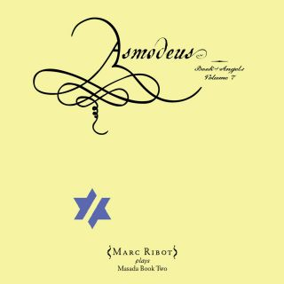 Asmodeus: Book Of Angels Vol. 7