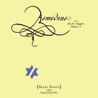 Asmodeus: Book Of Angels Vol. 7