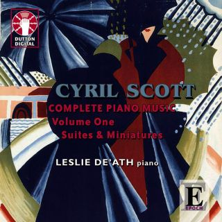 Piano Music 1: Plays Cyril Scott