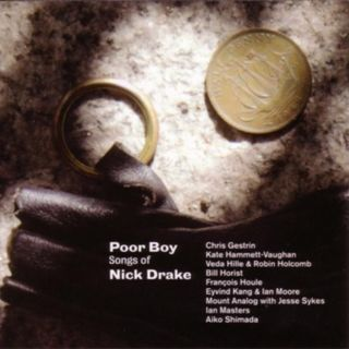 Poor Boy: Songs Of Nick Drake