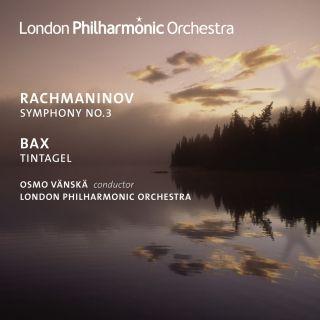 Rachmaninov: Symphony No. 3 - Bax: Tintagel