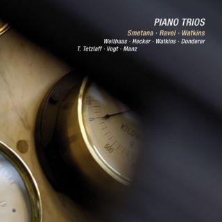 Piano Trios from Bedrich Smetana, Maurice Ravel and Huw Watkins