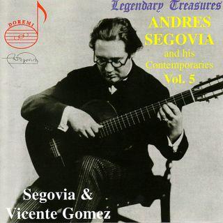 Segovia & Zeitgenossen Vol.5